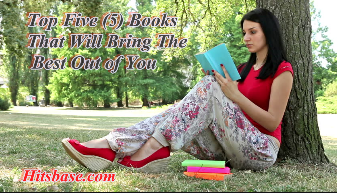 Top Five Books That Will Bring The Best Out of You