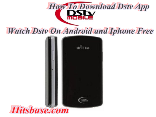 How To Download Dstv App | Watch Dstv On Android and Iphone