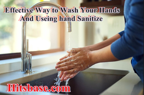 Effective Way to Wash Your Hands
