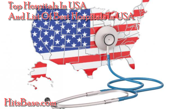 Top Hospitals In USA