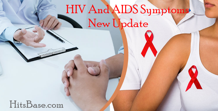 HIV And AIDS Symptoms