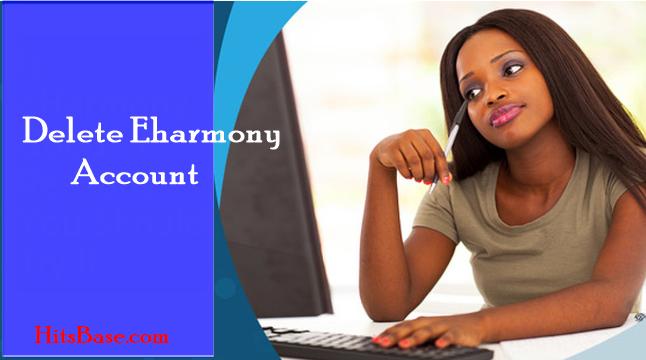Delete Eharmony Account | Eharmony Cancel Subscription