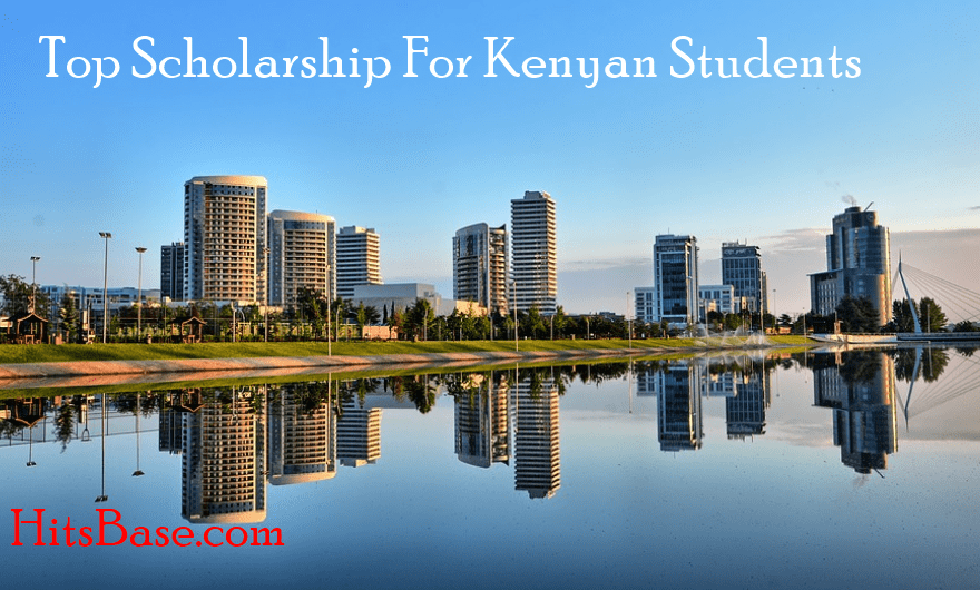 Top Scholarship For Kenyan Students, Top Scholarship For Kenyan Students, Scholarship For Kenyan Students, fully funded scholarships for kenyan students, full scholarships for kenyan students, scholarships in kenya for undergraduates, local scholarships in kenya, medical scholarships in kenya,