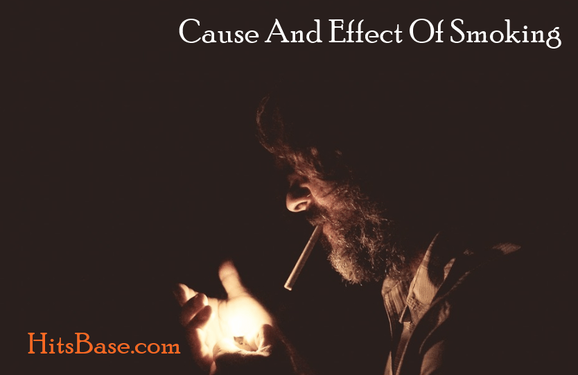 Cause And Effect Of Smoking