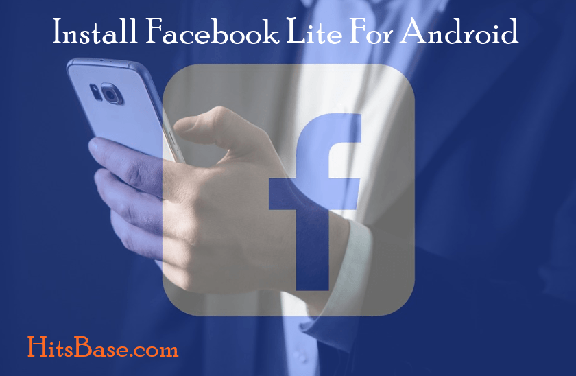 Install Facebook Lite For Android