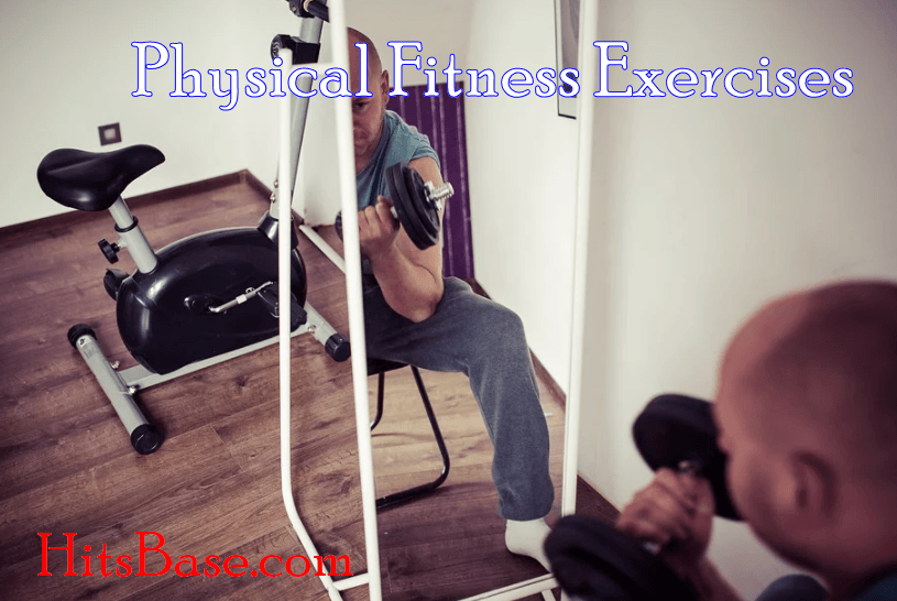 Physical Fitness Exercises